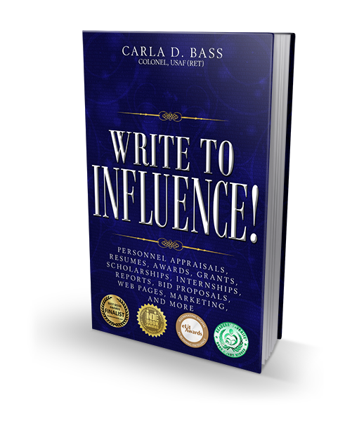 Improve written communication skills with proven techniques from author, Carla D. Bass, Col (USAF) Ret