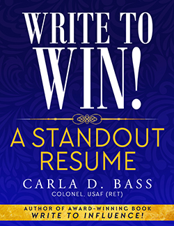 "Cover of e-book ""Write to Win! A Standout Resume by Carla D. Bass"