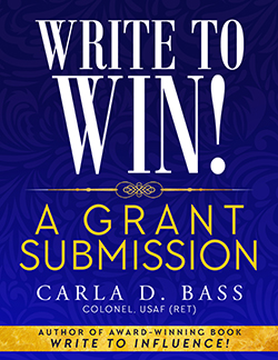 "Cover of e-book ""Write to Win! A Grant Submission by Carla D. Bass"